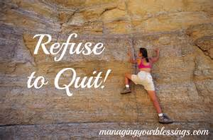 refusal to quit