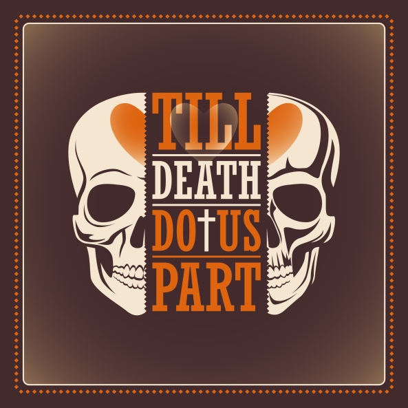 Poster with skull. Till death do us part.