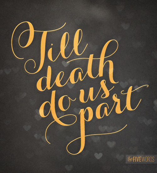 till death do us